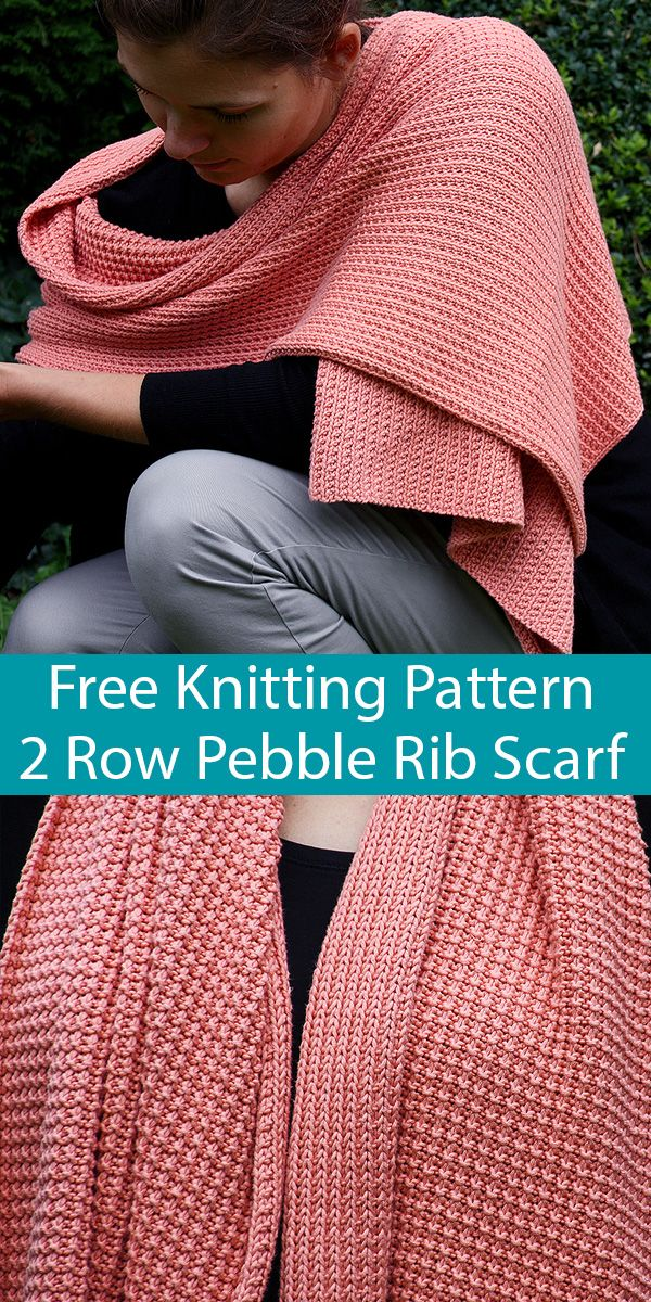 Photo of Free Knitting Pattern for Easy 2 Row Repeat Pebble Rib Scarf