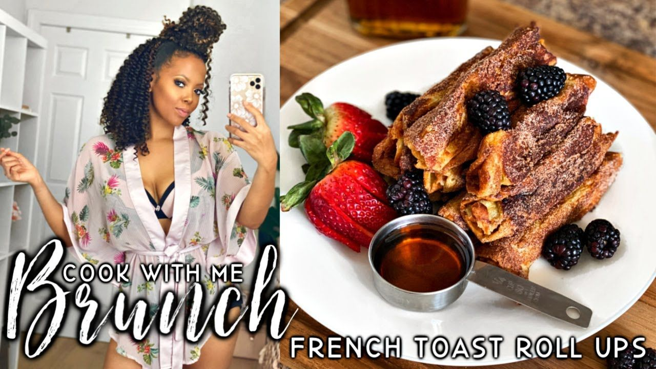 COOK WITH ME | BRIOCHE French Toast Roll Ups FAST & EASY At Home BRUNCH Recipes for LOCKDOWN