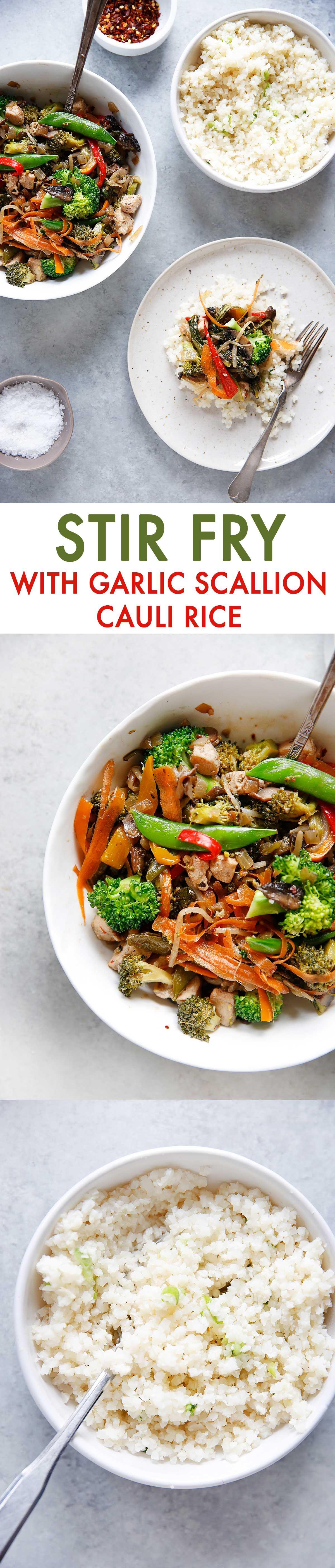 Stir-Fry with Garlic Scallion Cauliflower Rice #lowcarb, #dairyfree, #eggfree, #glutenfree, #stirfry #dinner