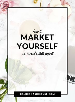 How to market yourself as a real estate agent real estate tips of if you dont have a plan or even a plan to stand out you dont have a business solutioingenieria Gallery
