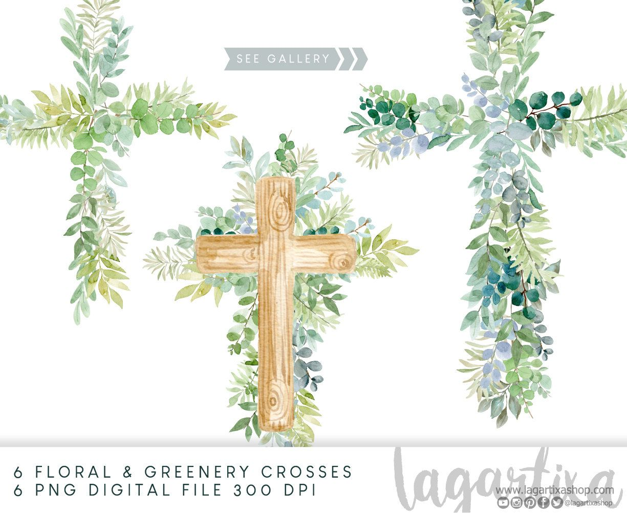 Greenery Crosses Green Leaves Watercolor Clipart Wood Cross Leaf With Floral Arrangements For Modern Wedding Invitations Hand Painted In 2021 Cross Paintings Wood Crosses Watercolor Clipart