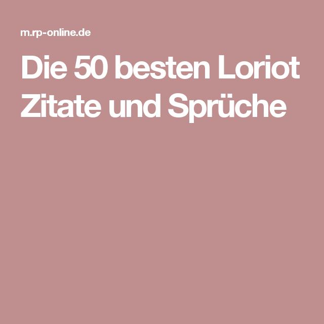 Die 50 Besten Loriot Zitate Und Spruche Loriot Zitate Loriot Spruche
