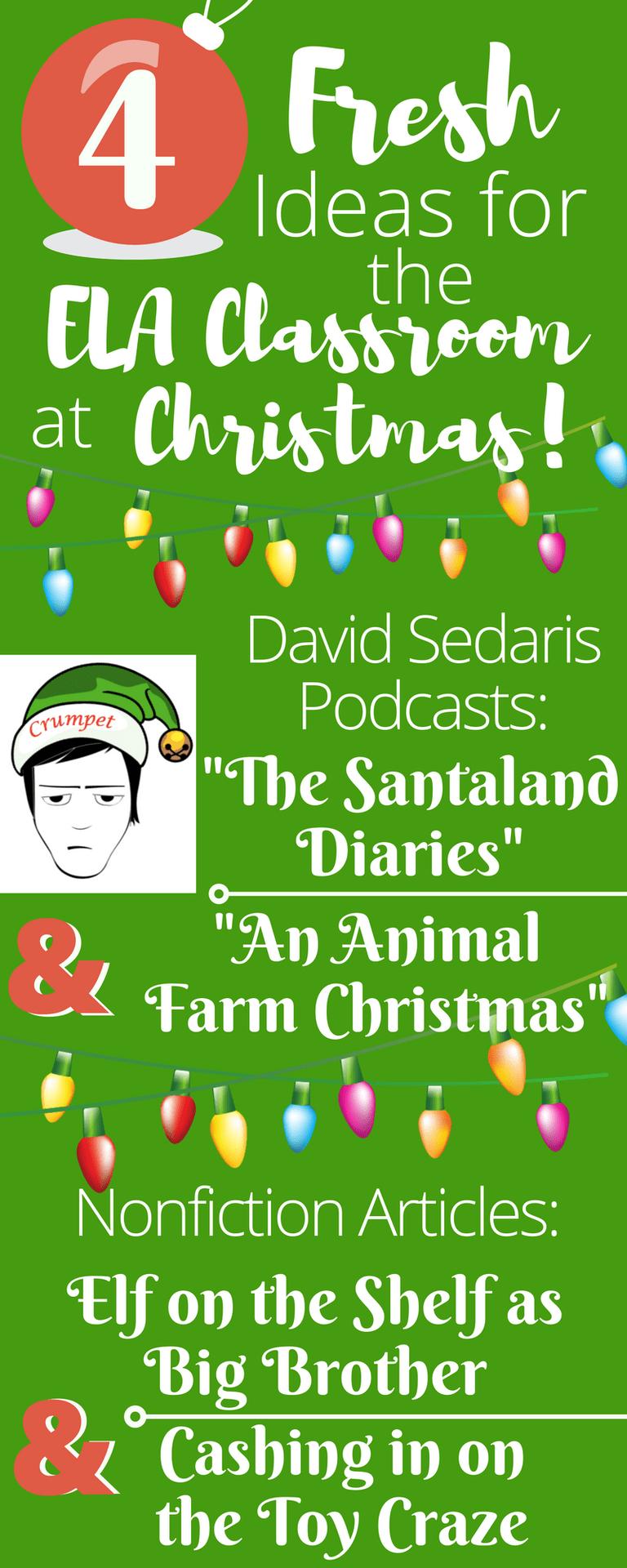 David Sedaris Christmas.Fresh Holiday Ideas For Secondary Ela Classes English