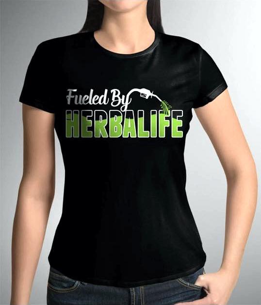 Fueled By Herbalife T Shirt Herbalife Herbalife Clothing Herbalife Nutrition