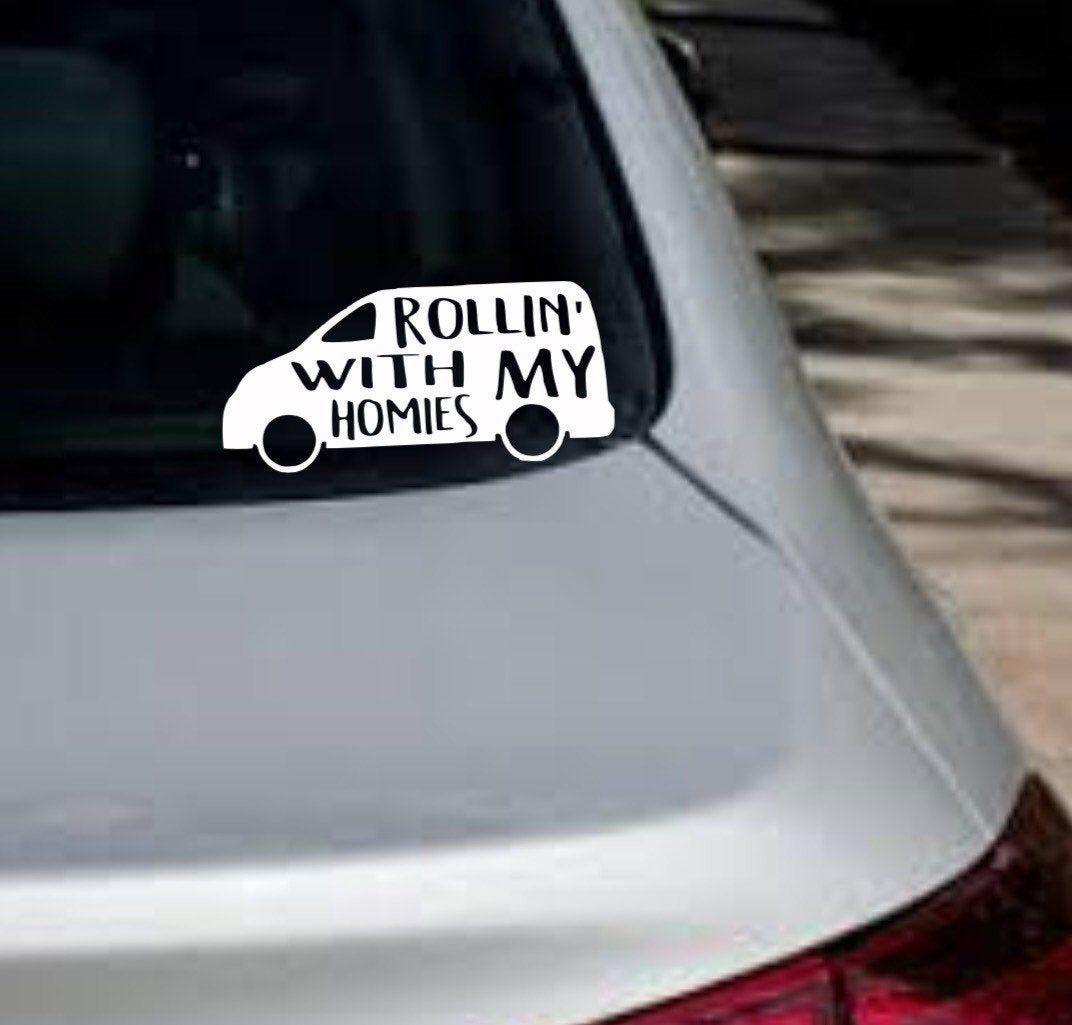 Rollin With My Homies Rollin With My Homies Mom Car Etsy Custom Car Decals Car Decals Car Decals Vinyl [ 1025 x 1072 Pixel ]
