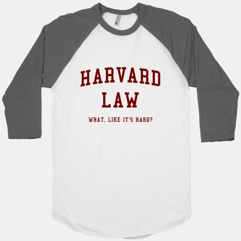 Harvard Law What Like It S Hard T Shirts Lookhuman Harvard Law College Shirts Hoodie Design