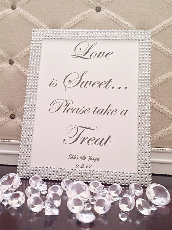 cc424a0ed8a Love Is Sweet Please Take A Treat Bling Wedding Sign