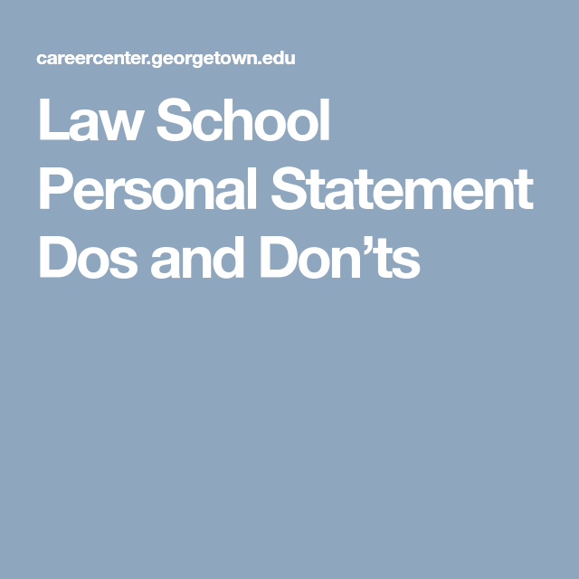 Law School Personal Statement Dos And DonTs  LetS Get Organized