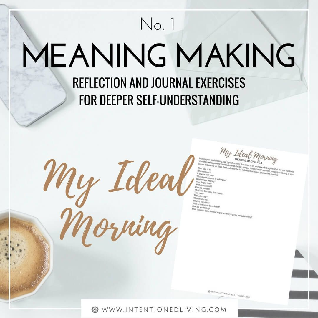 Meaning Making 1 My Ideal Morning