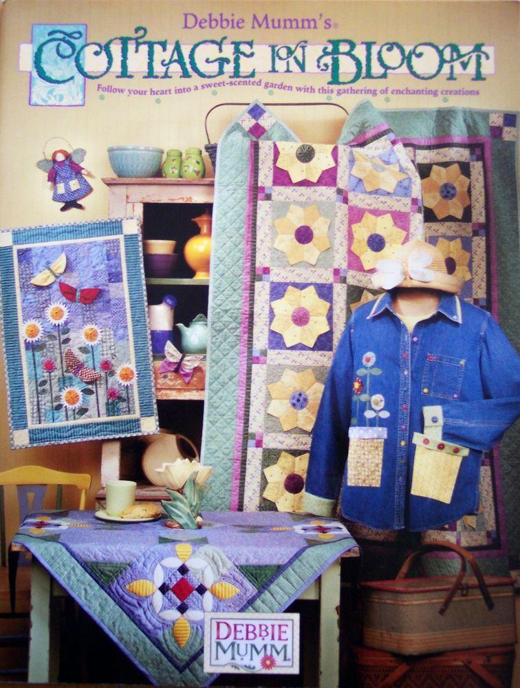 Debbie Mumm's COTTAGE IN BLOOM Quilt patterns wall hangings home ... : debbie mumm quilt books - Adamdwight.com