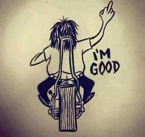 I'm good...JUST SAYING!!!
