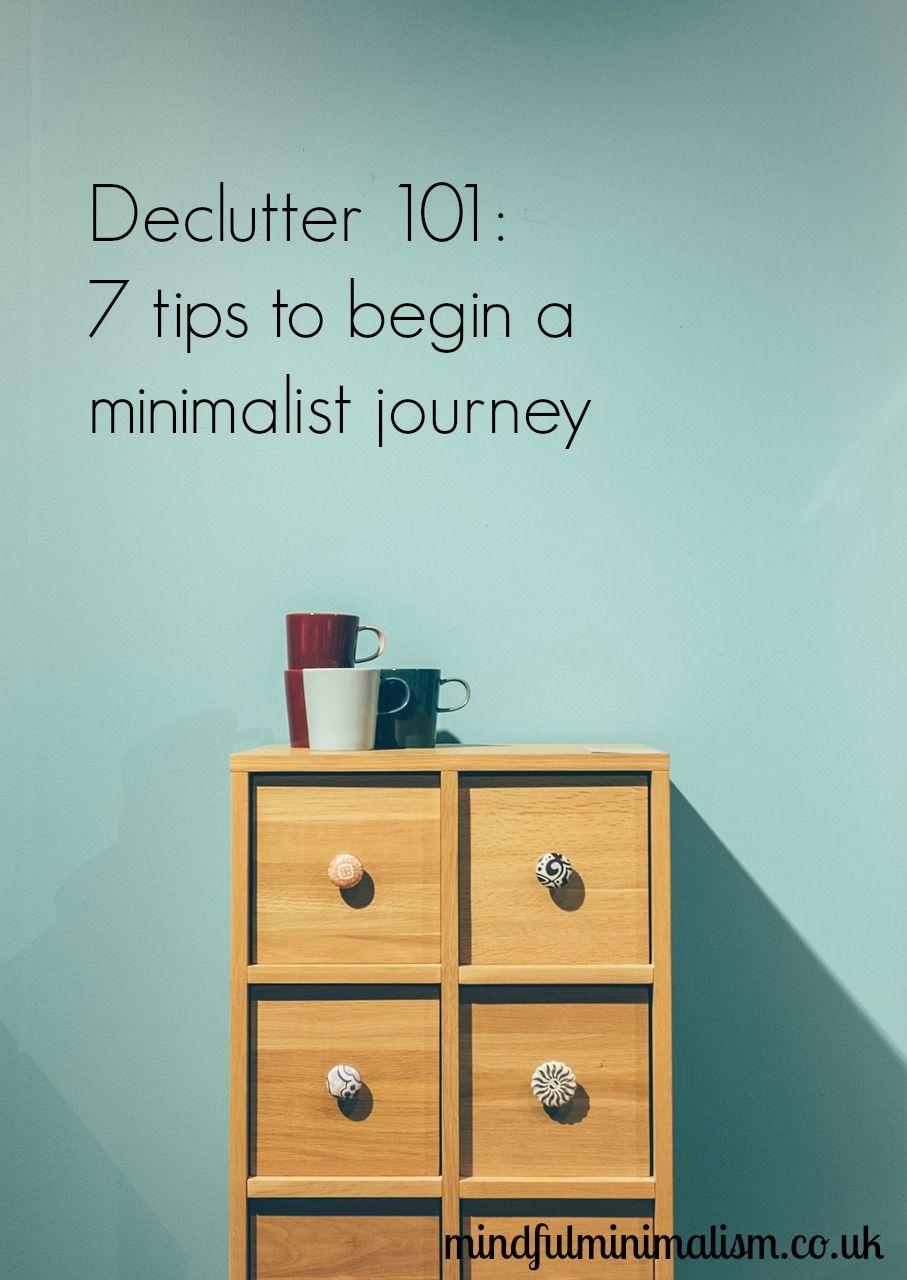 Declutter 101: 7 tips to begin a minimalist journey