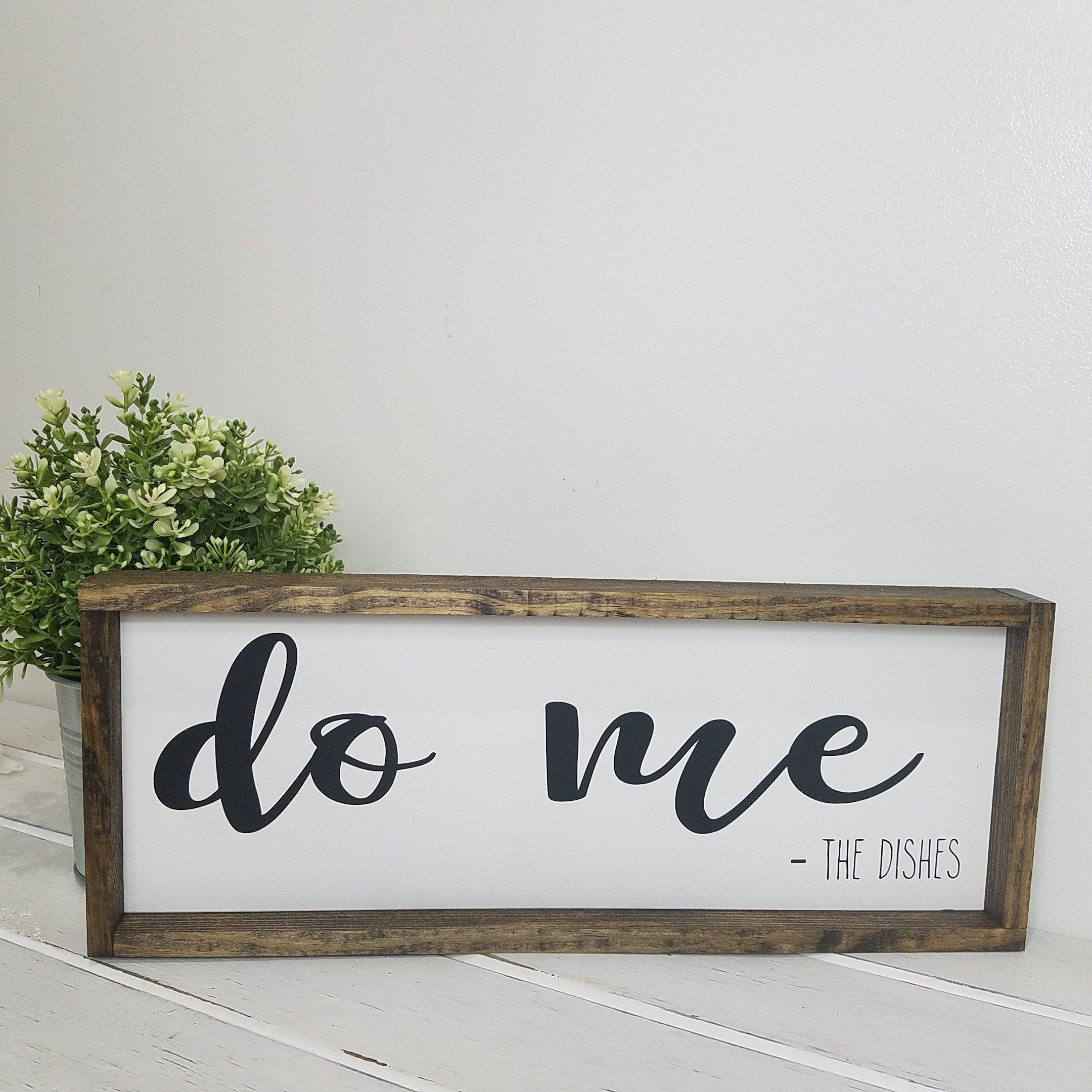 Do me the dishes funny farmhouse kitchen decor rustic wood