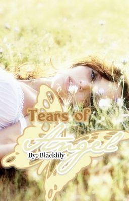 Tears Of Angel The Sequel Tears Of Angel The Sequel Angel