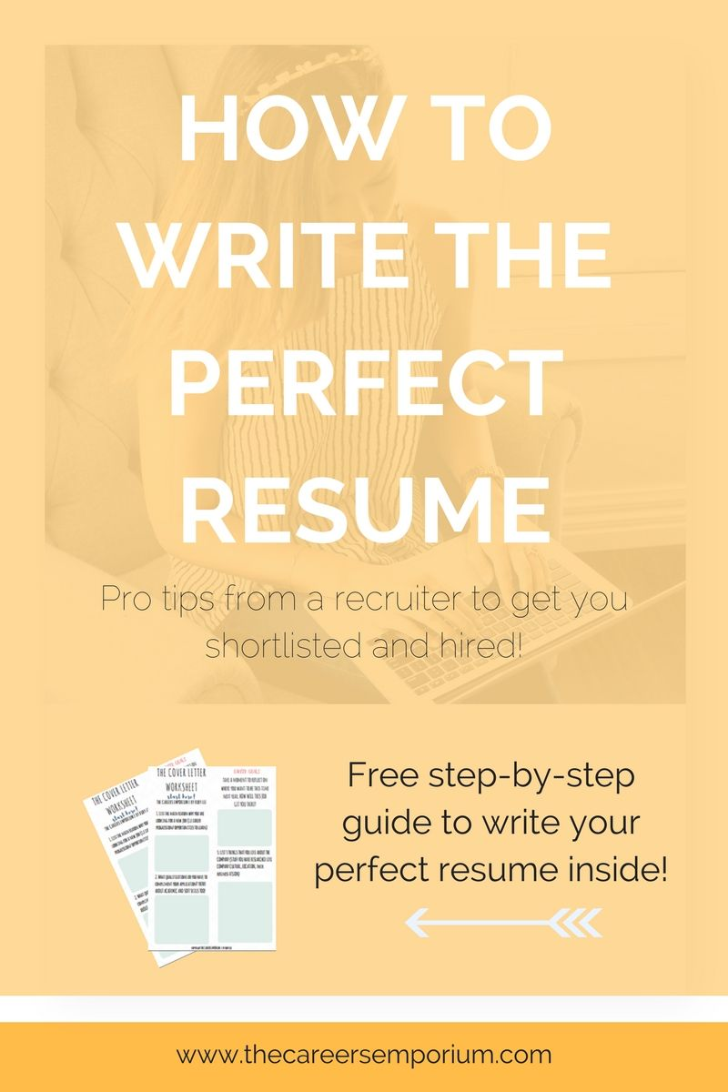 how to write the perfect resume pro tips from a recruiter to get
