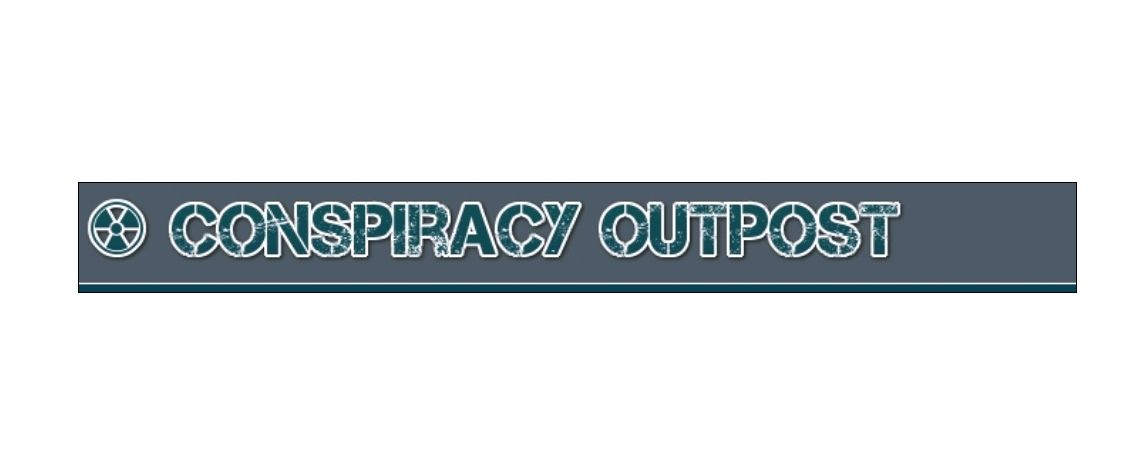 Conspiracy Outpost is a Conspiracy Forum. Discussion topics include UFOs, Conspiracy, Lunatic Fringe, Politics, Current Events, Secret Societies, Conspiracy Theories and much more.