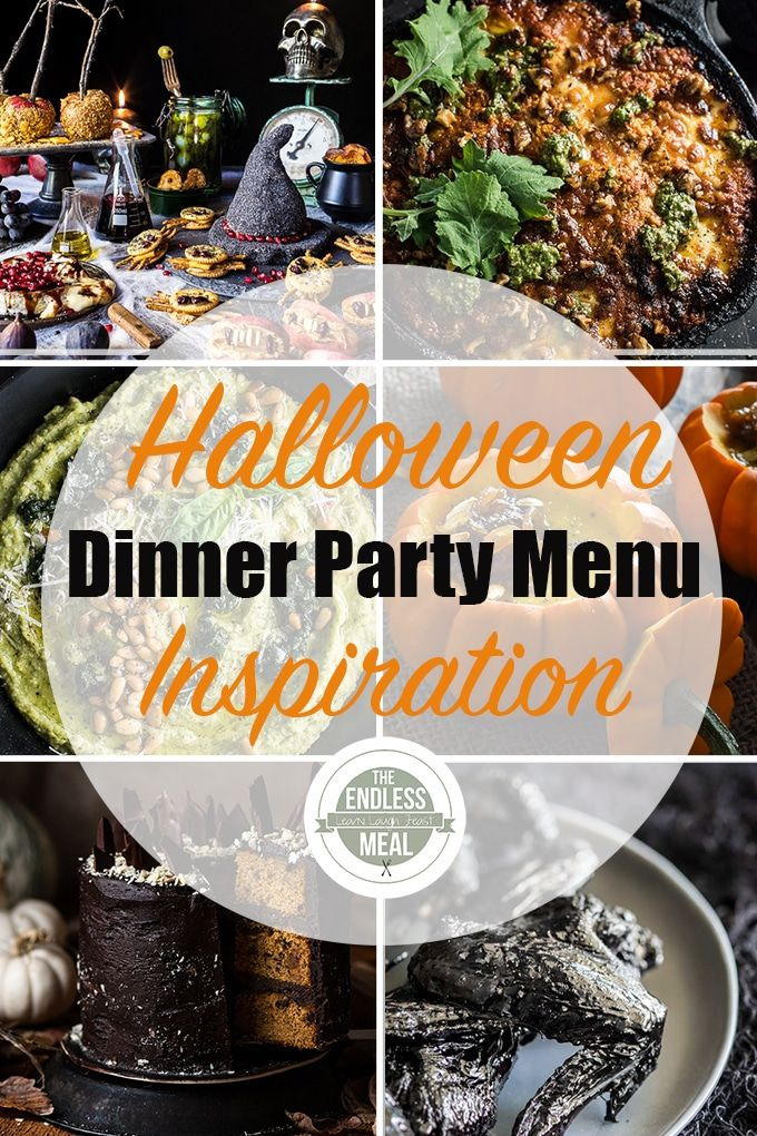 Halloween Dinner Party Menu Inspiration   The Endless Meal®