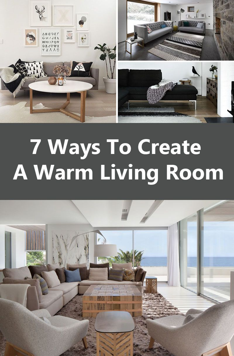 7 Ways To Create A Warm Living Room | Wohnzimmer und Dekoration