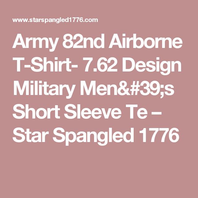 Army 82nd Airborne T-Shirt- 7.62 Design Military Men s Short Sleeve Tee  Shirt 759e67e6f