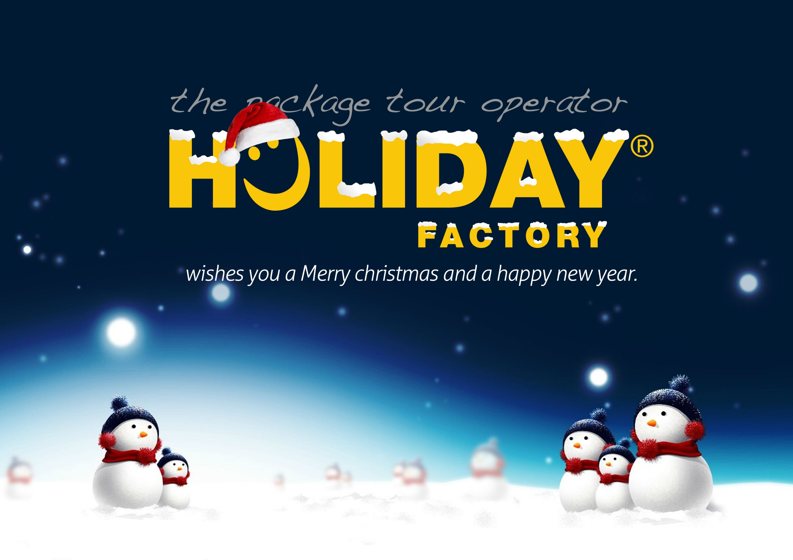Holiday Factory wishes you a Merry Christmas and a Happy