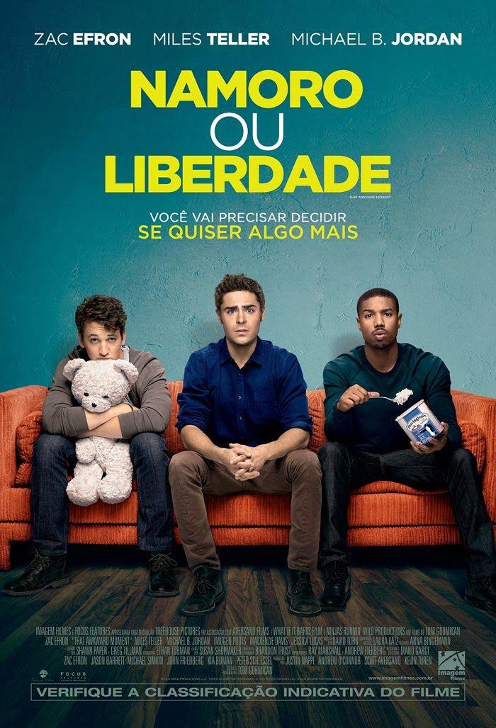 Namoro ou Liberdade Estreia nos Cinemas Brasileiros Cine