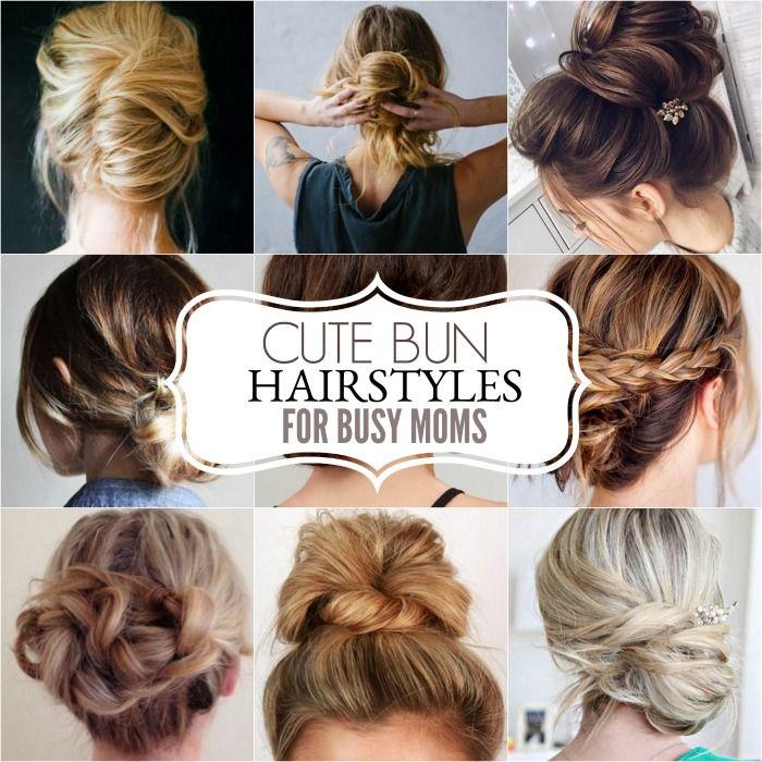 Cute Bun Hairstyles - Messy Bun Hairstyles for Moms