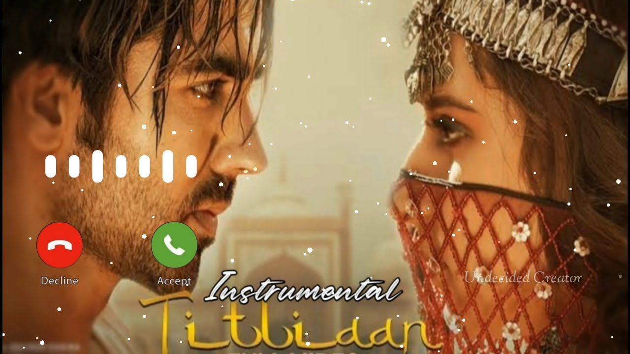 Titliyan New Mp3 Instrumental Ringtone 2021 Latest Ringtones New Hindi Songs Instruments