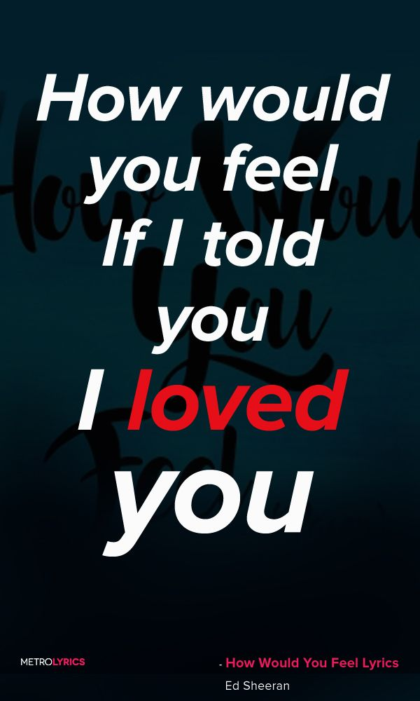 Lyric love is very patient very kind lyrics : Ed Sheeran - How Would You Feel (Paean) | sing your ❤ out ...