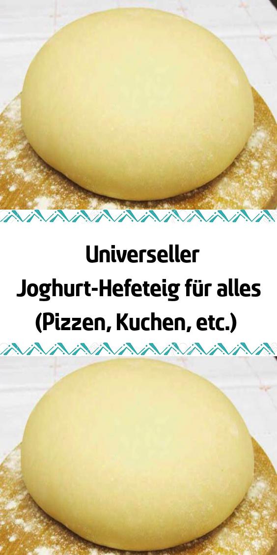 Universeller Joghurt-Hefeteig für alles (Pizzen Kuchen etc.) #leckerekuchen