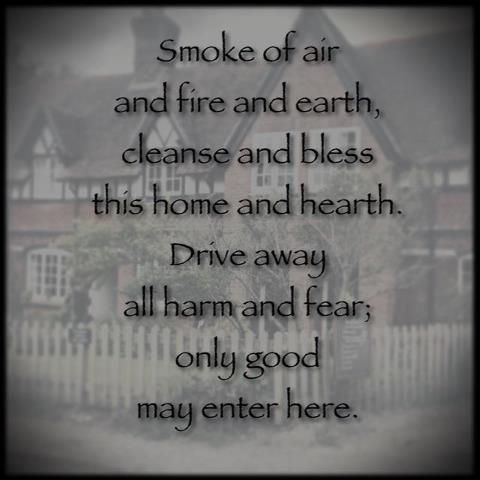 House Protection Spell Another Good Basic Spell I May Use This As Part Of The Purification Of Our New Ho Smudging Prayer Protection Spells Cleansing Prayer
