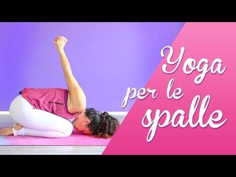 yoga per la mobilità delle spalle  youtube nel 2020