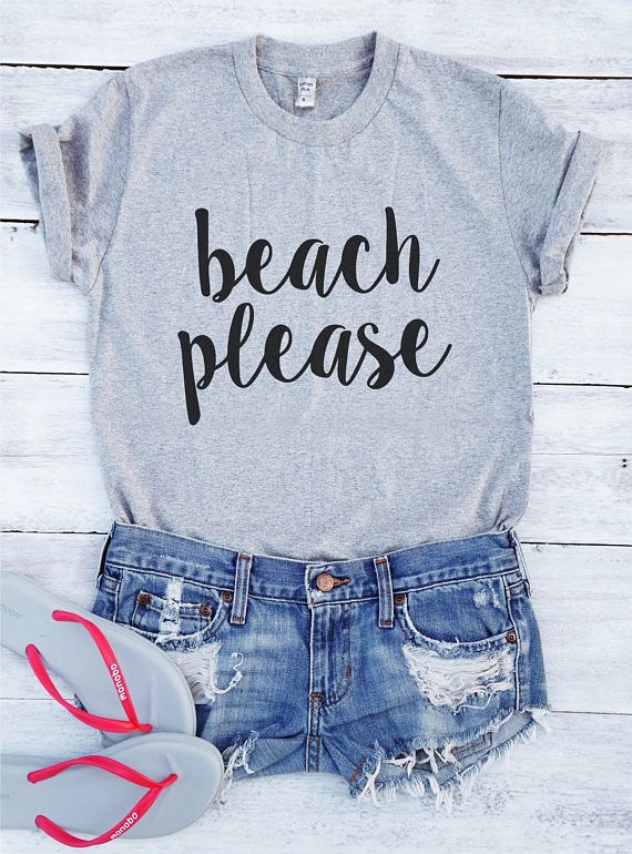 68b3410ccb2 Beach please shirt slogan cute funny graphic cool women men design summer  holiday gifts beach fashion saying