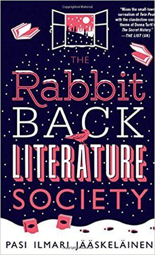 The Rabbit Back Literature Society: Pasi Ilmari Jääskeläinen, Lola M. Rogers: 9781250061928: Amazon.com: Books