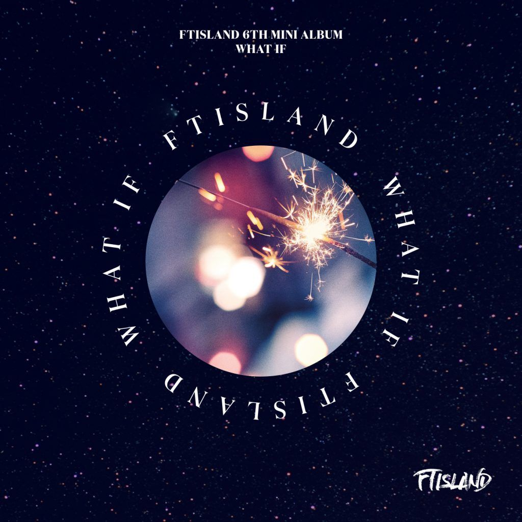Ftisland What If Album Cover Ft Island Mini Albums Album