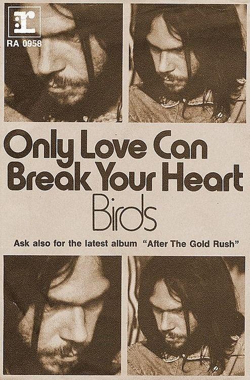 Only Love Can Break Your Heart : break, heart, Young,, Break, Heart, Promotional