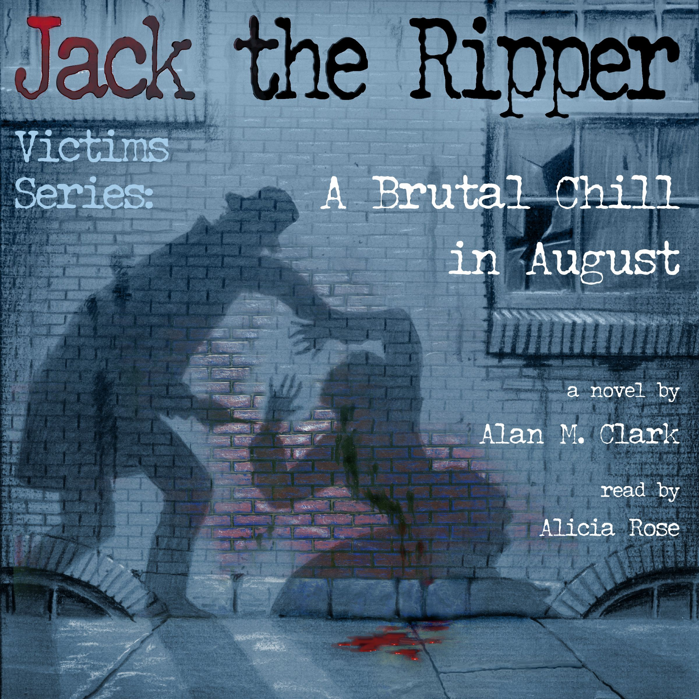 A brutal chill in august as part of the jack the ripper