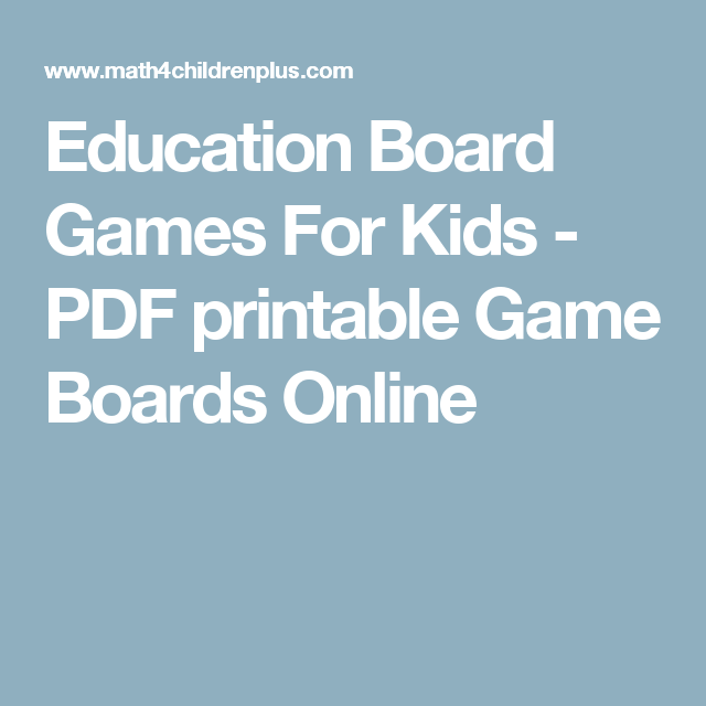 Education Board Games For Kids - PDF printable Game Boards Online ...