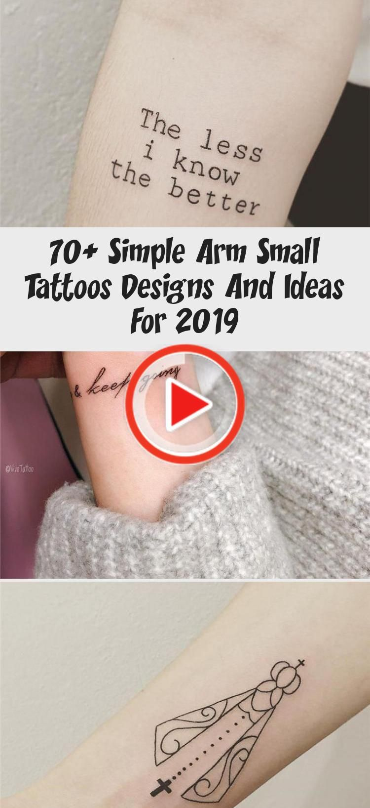 Photo of 70+ Simple Small Arm Tattoos designs and ideas for 2019 Arm Arm tattoos quote-quote tattoos