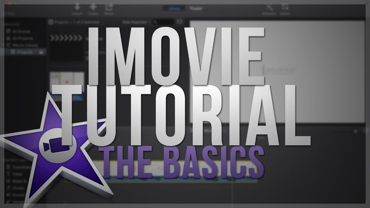NEW iMovie 2013 The Basics and Overview (InDepth
