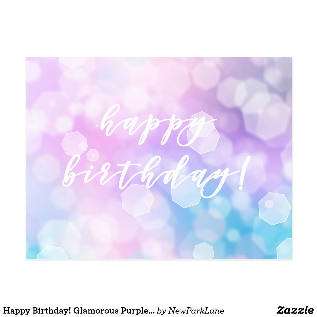 Happy Birthday Glamorous Purple Bokeh Sparkles Postcard Zazzle