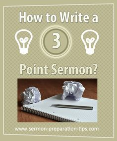 How to write a 3 point sermon looks at the structure of the