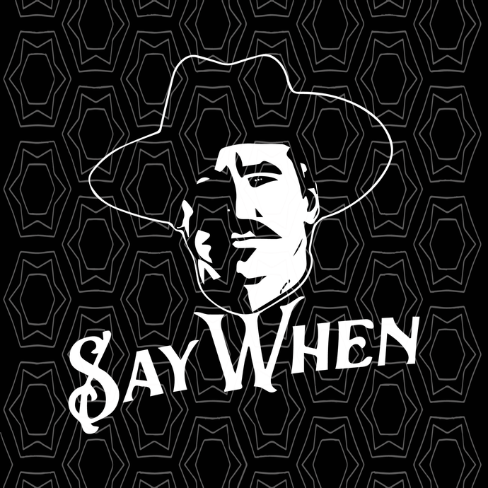 Say When Tombstone Svg Tombstone Svg Say When Svg Png Eps Dxf File By Shopsvgpro 1 99 Usd In 2020 Cricut Explore Air Projects Tombstone Designs Tombstone