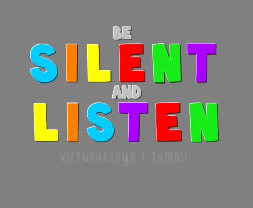 sometimes we all need to shut up