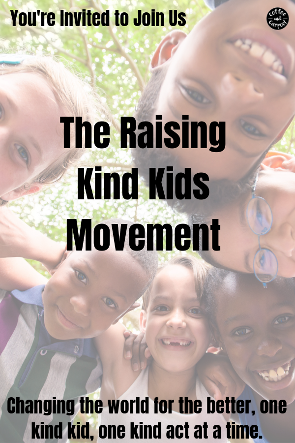 Join the Raising Kind Kids Movement... do you also believe ...