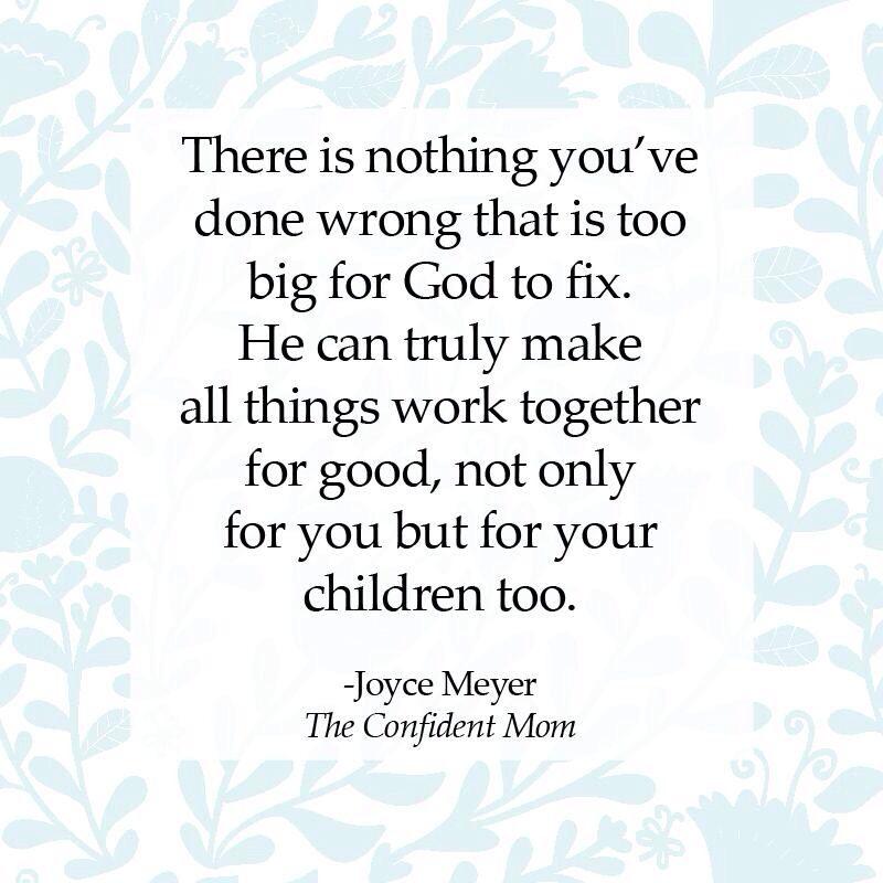 Joyce Meyer Confident Mom Joyce meyer quotes