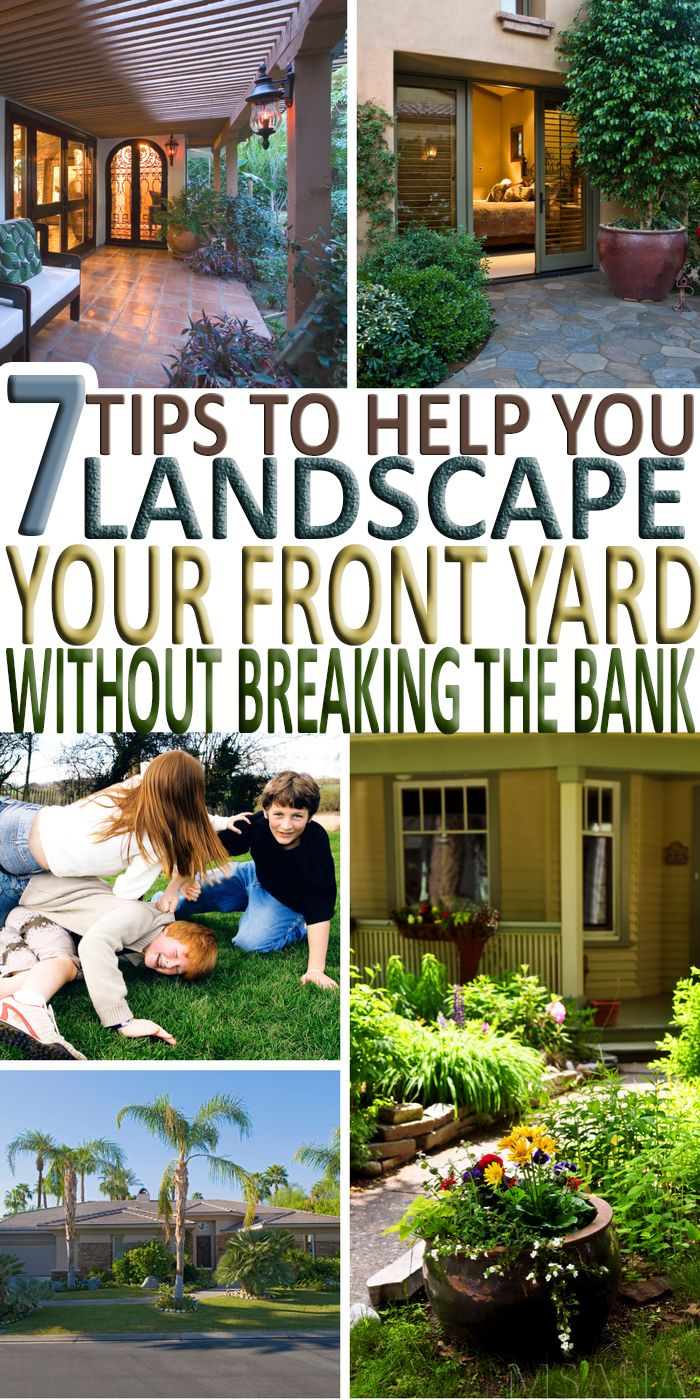 You Are Trying To Find Out How To Landscape Your Front Yard Without