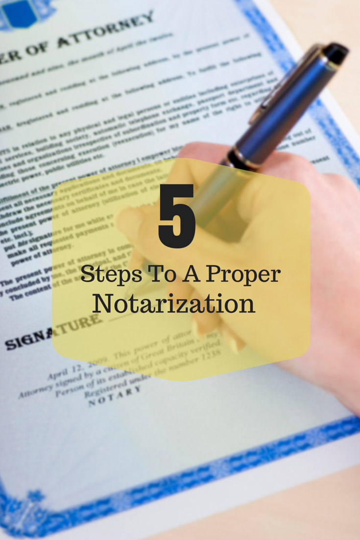 5 Steps To A Proper Notarization Notary public, School