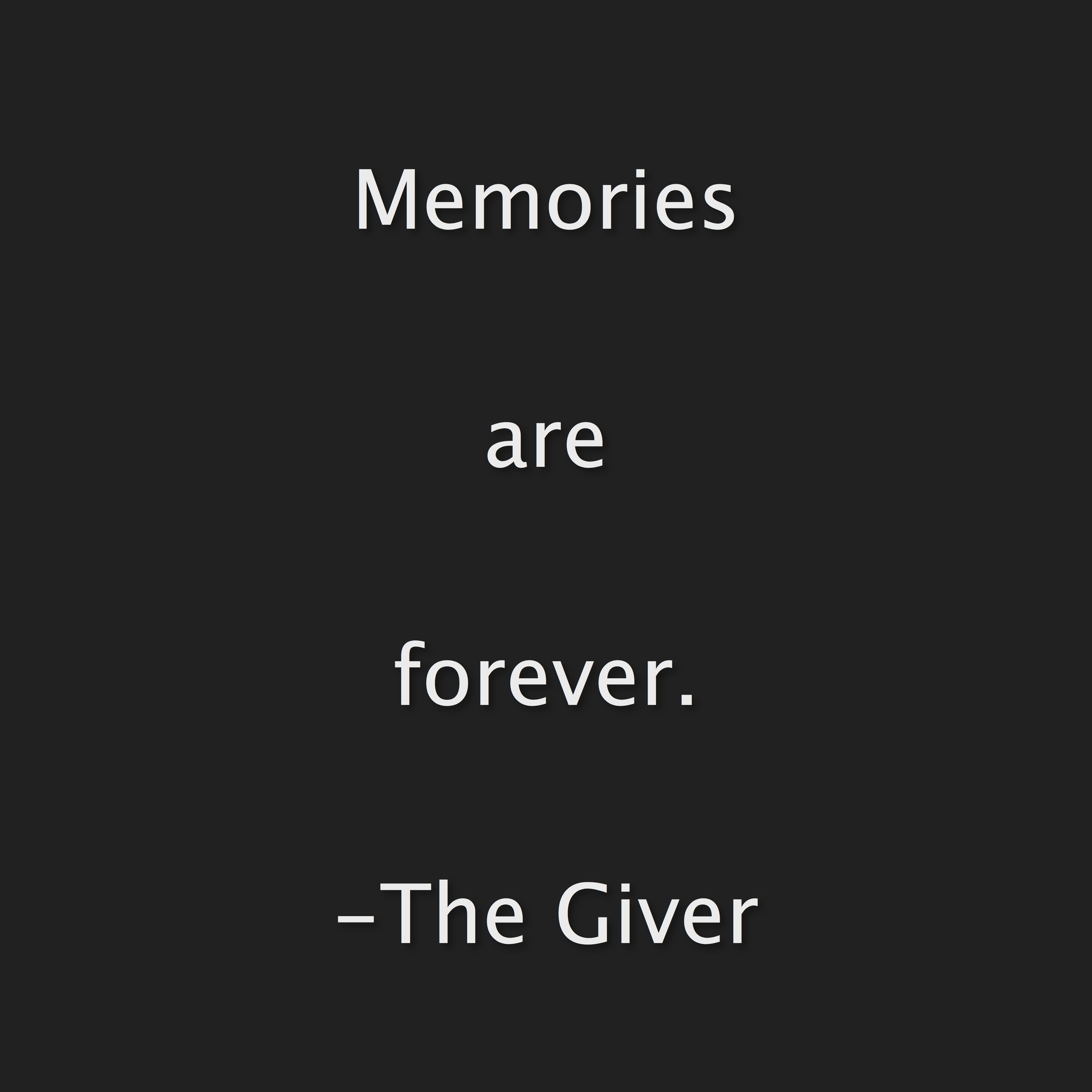 the giver giver quotes memories quotes the giver