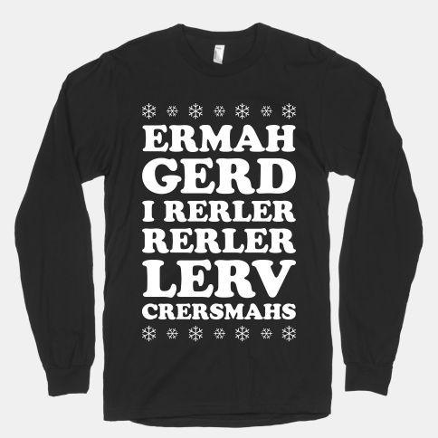 Ermahgerd Crersmahs #ermahgerd #christmas #meme   Fashion ...
