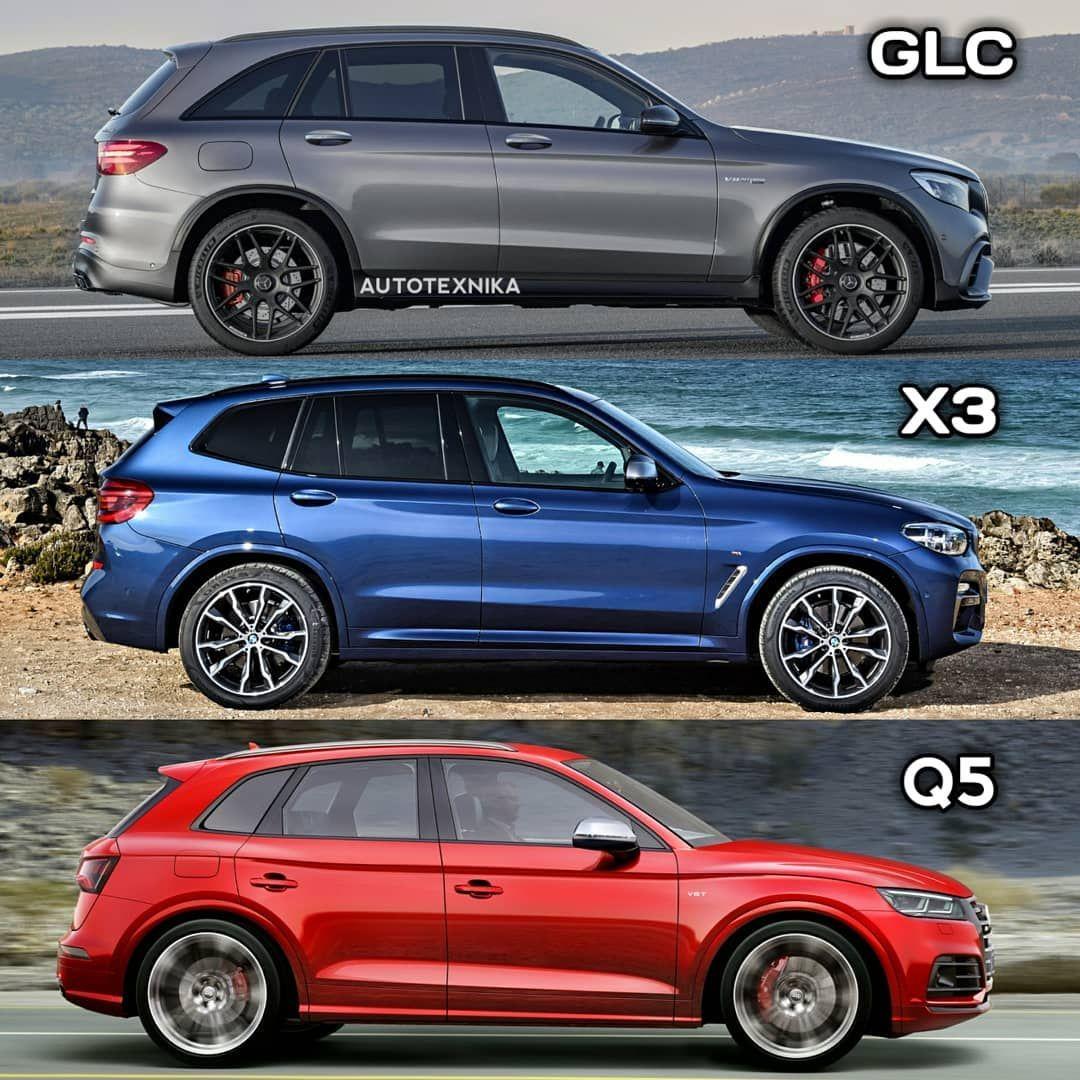 Glc Or X3 Or Q5 Mercedesbenz Mercedes Glc Glc63amg Amg Bmw Bmwm X3 X3m Audi Q5 Mercedes Maybach Mercedes Benz Amg Mercedes Benz